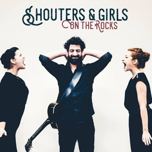 Shouters and Girls On The Rocks